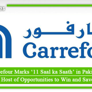 Carrefour Marks '11 Saal ka Saath' in Pakistan with a Host of Opportunities