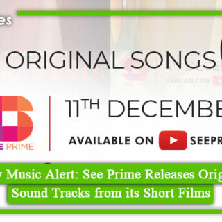 See Prime Releases Original Sound Tracks from its Short Films