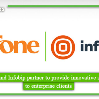 Ufone & Infobip partner to provide innovative solution to enterprise clients