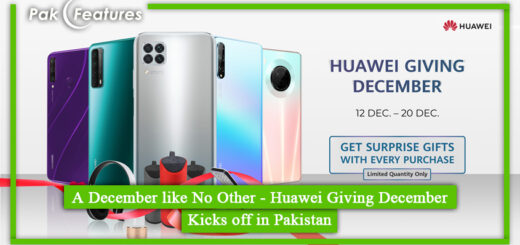 A December like No Other - Huawei Giving December Kicks off in Pakistan