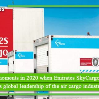 10 moments in 2020 when Emirates SkyCargo showcased its leadership