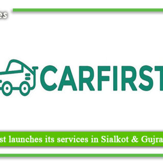 Carfirst launches its services in Sialkot and Gujranwala
