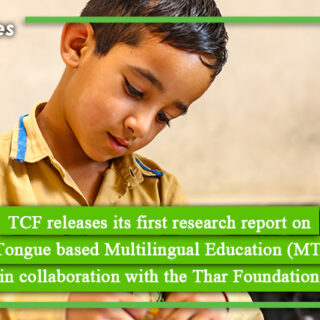 TCF releases its first research report on Mother Tongue based Multilingual Education in collaboration with the Thar Foundation