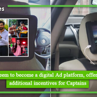 Careem to become a digital Ad platform, offering additional incentives for Captains