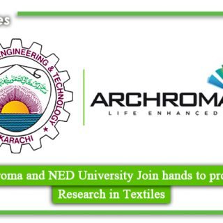 Archroma and NED University Join hands to promote Research in Textiles