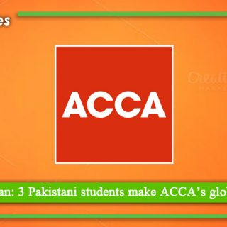Pride of Pakistan 3 Pakistani students make ACCA's global toppers list