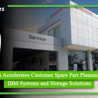 Honda Pakistan Accelerates Customer Spare Part Planning by 80% using IBM Systems and Storage Solutions