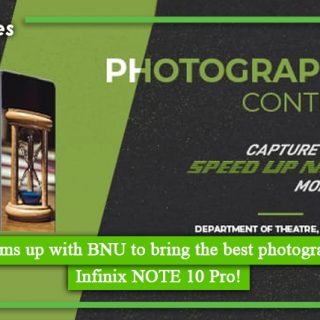 Infinix teams up with BNU to bring the best photographer with Infinix NOTE 10 Pro
