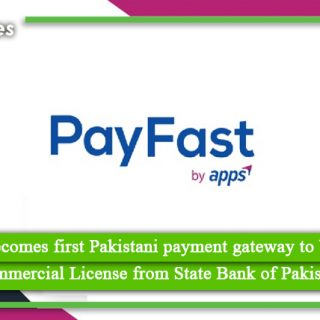 PayFast becomes first Pakistani payment gateway to be granted Commercial License from State Bank of Pakistan