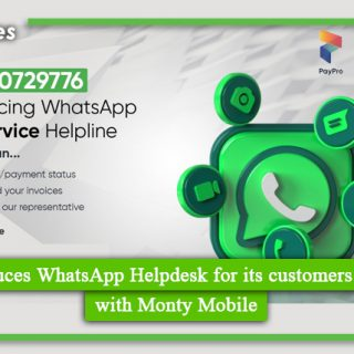 PayPro introduces WhatsApp Helpdesk for its customers in partnership with Monty Mobile