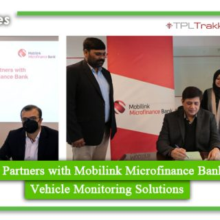 TPL Trakker Partners with Mobilink Microfinance Bank to Provide Vehicle Monitoring Solutions