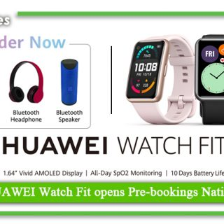 The HUAWEI Watch Fit opens Pre bookings Nationwide