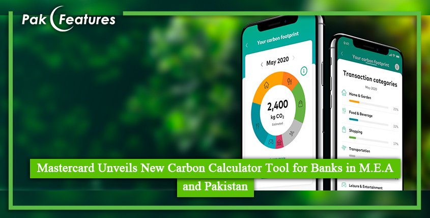 Mastercard Unveils New Carbon Calculator Tool for Banks in M.E.A and Pakistan