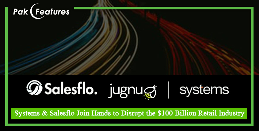 Systems & Salesflo Join Hands to Disrupt the $100 Billion Retail Industry
