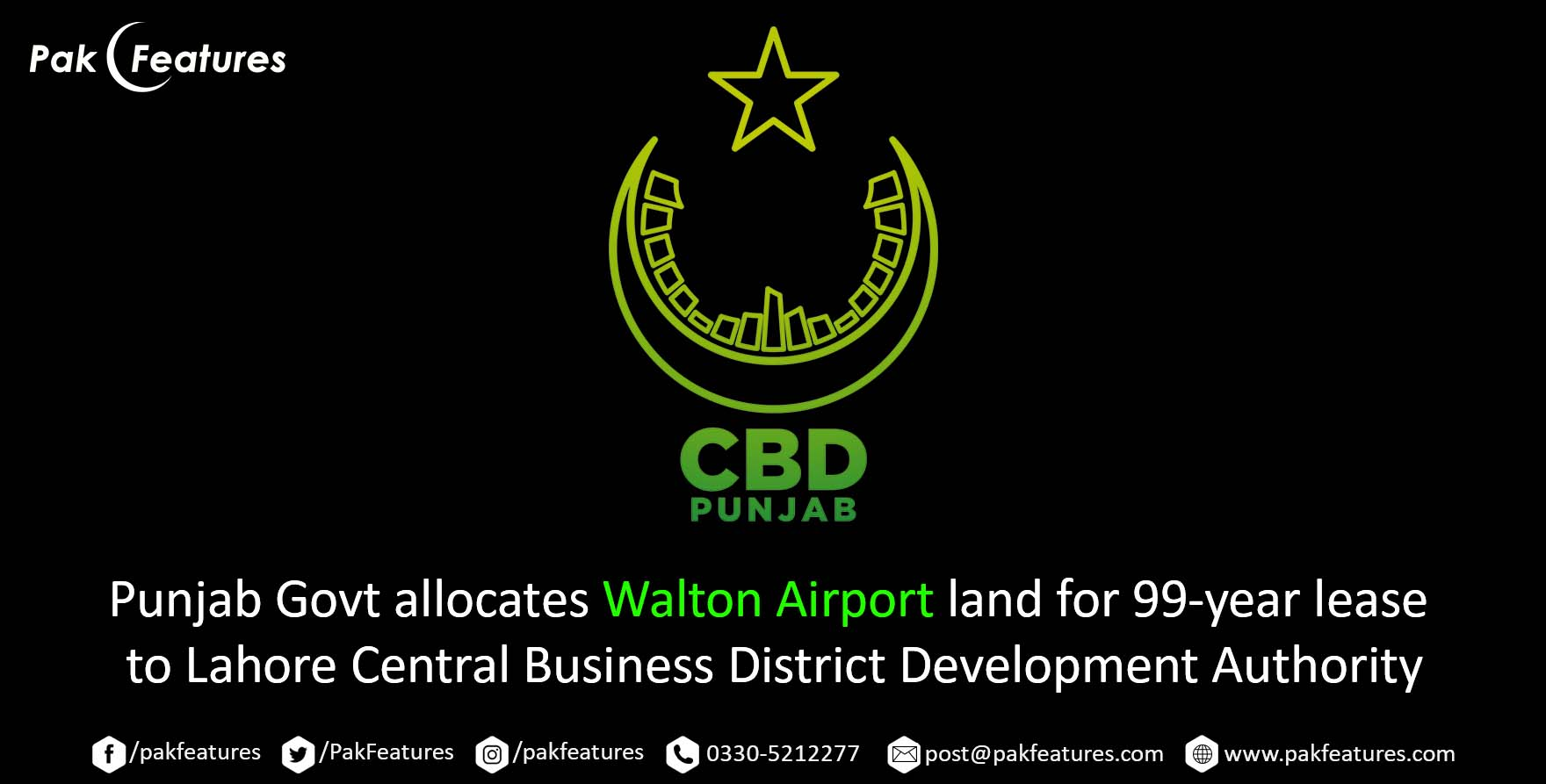 Punjab Govt allocates Walton Airport land for 99-year lease to Lahore Central Business District Development Authority